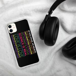 In this house - iPhone Case we believe
