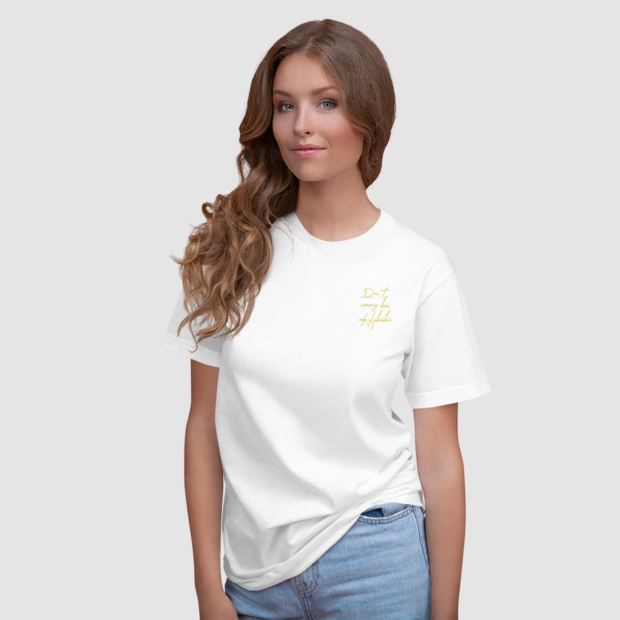 Don't worry be Habibi - Embroidered T-Shirt