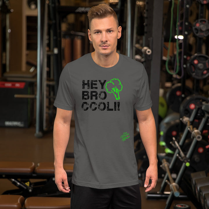 HEY BROccoli! - Short-Sleeve Unisex T-Shirt