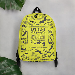 LIFE IS LIKE RIDING A BICYCLE -  Minimalist Backpack