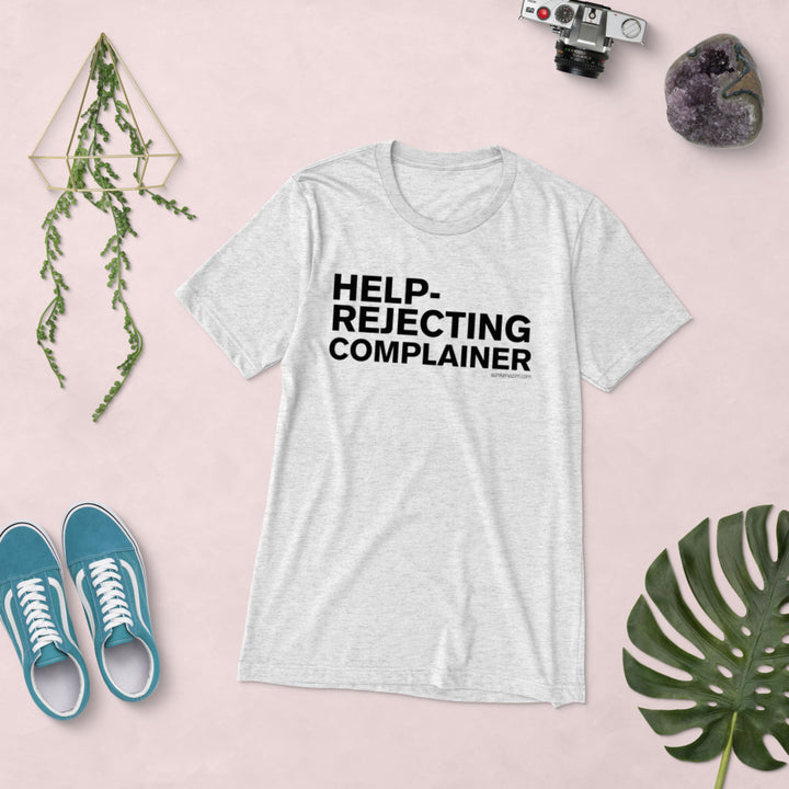 help-rejecting complainer - Short sleeve t-shirt