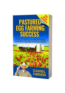Pastured Egg Farming Success eBook