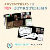Dungeons & Dragons: Adventures in Storytelling (11-14 years, Central)