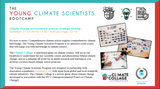 """The Young Climate Scientists Bootcamp"" Climate Change, Environmental Science, Strategic Thinking Course (Ages 12-15, Central)"