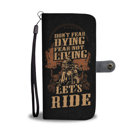 Image of NEVER FEAR DYING BIKER PHONE WALLET CASE - AVAILABLE FOR 50+ SMARTPHONES - Discount Patrol