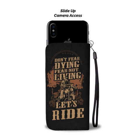 NEVER FEAR DYING BIKER PHONE WALLET CASE - AVAILABLE FOR 50+ SMARTPHONES - Discount Patrol