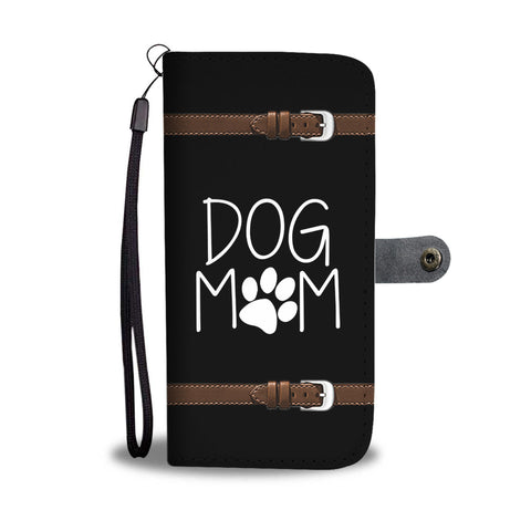 Image of DOG MOM PHONE WALLET CASE - AVAILABLE FOR 50+ SMARTPHONES - Discount Patrol