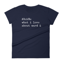 What I Love About Ward 4 (DC) T-Shirt