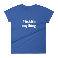 AskMe Anything T-Shirt (Women's)