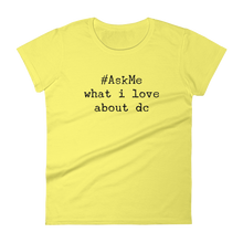 What I Love About DC T-Shirt