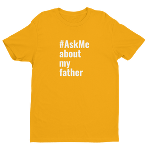 About My Father T-Shirt (Men's)