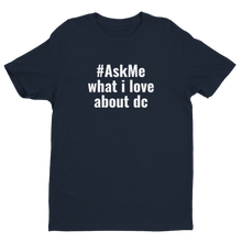 What I Love About DC T-Shirt (Men's)
