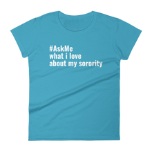 What I Love About My Sorority T-Shirt (Women's)