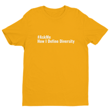 How I Define Diversity T-Shirt (Men's Custom Order)