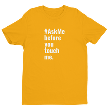 Before You Touch Me T-Shirt (Men's)