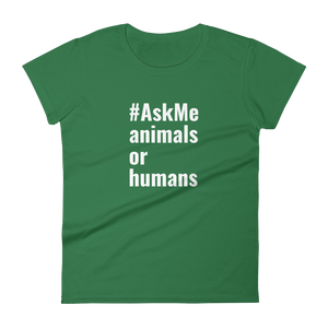 Animals or Humans T-Shirt (Women's)