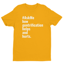 How Gentrification Helps and Hurts T-Shirt (Men's)