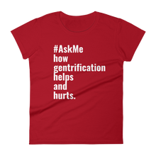 How Gentrification Helps and Hurts T-Shirt (Women's)