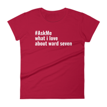 What I Love About Ward 7 (DC) T-Shirt (Women's)