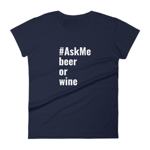 Beer or Wine T-Shirt (Women's)