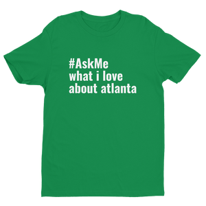 What I Love About Atlanta T-Shirt (Men's)