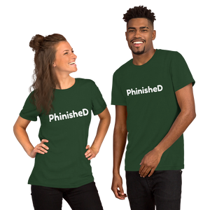 PhinisheD T-Shirt (Men's/Unisex)