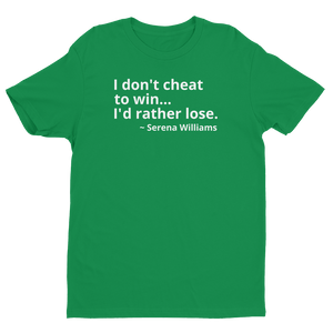 Serena Williams Quote T-Shirt (Men's)