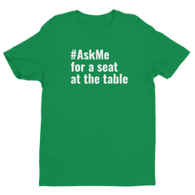 For a Seat at the Table T-Shirt (Men's)