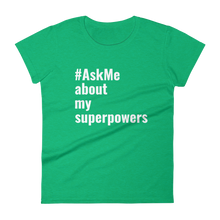 About My Superpowers T-Shirt (Women's)