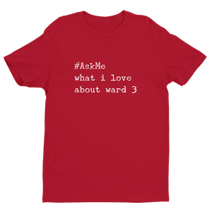 What I Love About Ward 3 (DC) T-Shirt