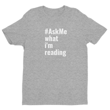What I'm Reading T-Shirt (Men's)