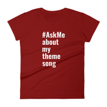 About My Theme Song T-Shirt (Women's)