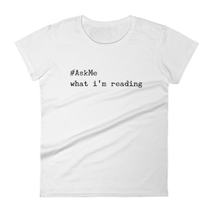 What I'm Reading T-Shirt
