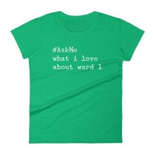 What I Love About Ward 1 (DC) T-Shirt
