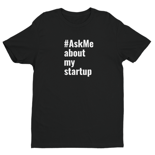 About My Startup T-Shirt (Men's)
