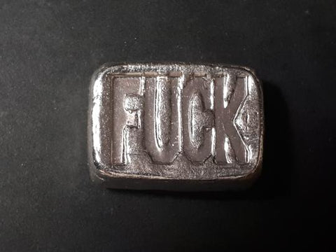 "chunky ""FUCK"" bar one troy oz .999 fine silver bar"