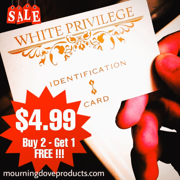 White Privilege I.D. Card $4.99 - Buy 2 get 1 FREE! Free Shipping #whiteprivilegecard #whiteprivilegeID #whiteprivilege