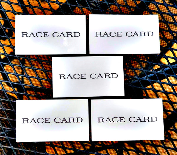 "$4.99 for 5 ""Race Cards"" Business Cards"