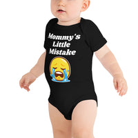 """Mommy's Little Mistake"" Onesie with Large Thumbs Down on Back"