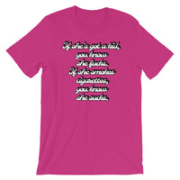 """If she's got a kid, you know she, If she smokes cigarettes, you know she"" T-Shirt $21.99"