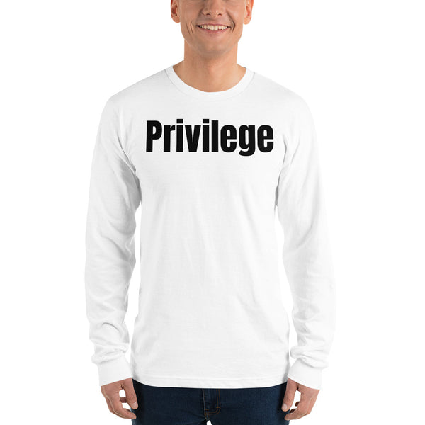 """Privilege"" Long sleeve t-shirt - Free Shipping - Comes with 6 White Privilege Cards FREE"