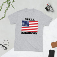 """SPEAK AMERICAN"" Short-Sleeve T-Shirt $23.99"