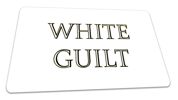 "The ""White Guilt"" Card  $1.99 FREE SHIPPING"
