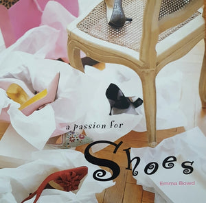 BOOKS - A Passion for Shoes