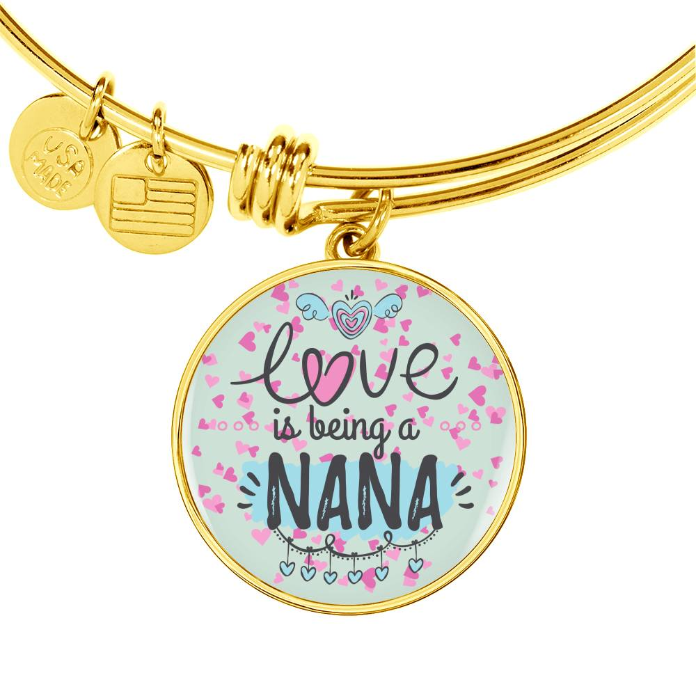 Love is being a NANA Bangle