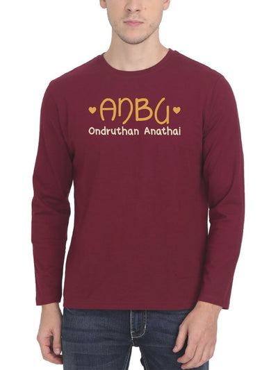 Anbu Ondruthan Anathai Men's Maroon Full Sleeve Tamil Round Neck T-Shirt - Crazy Punch