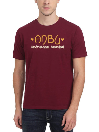 Anbu Ondruthan Anathai Men's Maroon Tamil Round Neck T-Shirt - Crazy Punch