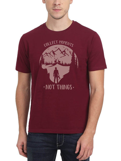 Collect Moments Not Things Men's Maroon Half Sleeve Round Neck T-Shirt - Crazy Punch