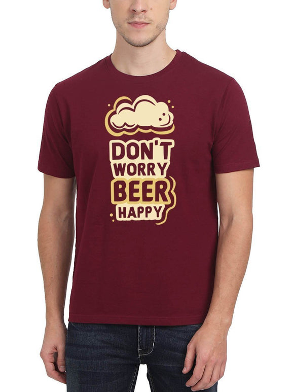 Don't Worry Beer Happy Stoner Men's Maroon Round Neck T-Shirt - Crazy Punch