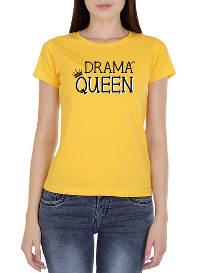 Drama Queen Women's Yellow Round Neck T-Shirt - Crazy Punch